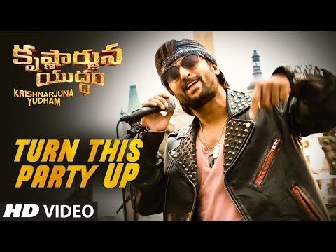 Turn This Party Up Full Video Song || Krishnarjuna Yudham Songs || Nani, Anupama, Hiphop Tamizha