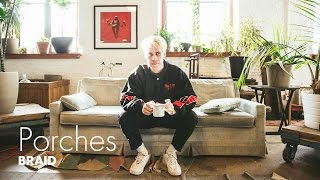 "Porches ""Braid"" / Out Of Town Films"