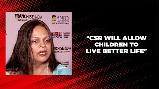 CSR will allow children to live better