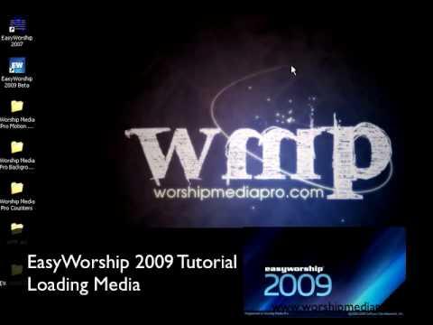 EasyWorship 2009  Adding Media and Setting Logo