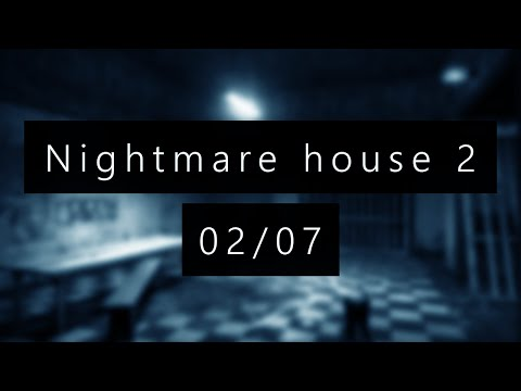 Nightmare House 2 - Ep02 - STRESS PERMANENT !!! + [Liens]
