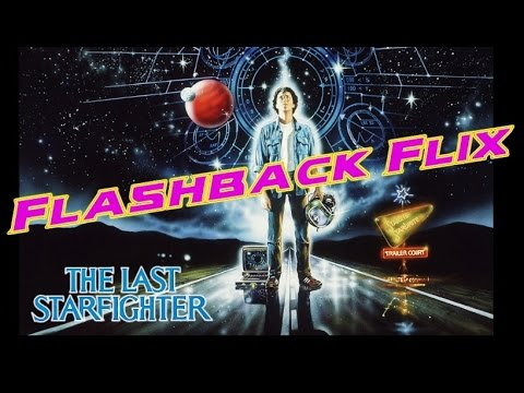 THE LAST STARFIGHTER – Flashback Flix Movie Review