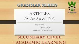 Articles- Grammar Series
