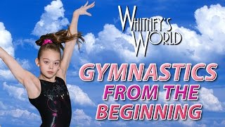 Whitney Bjerken Gymnastics | From the Beginning
