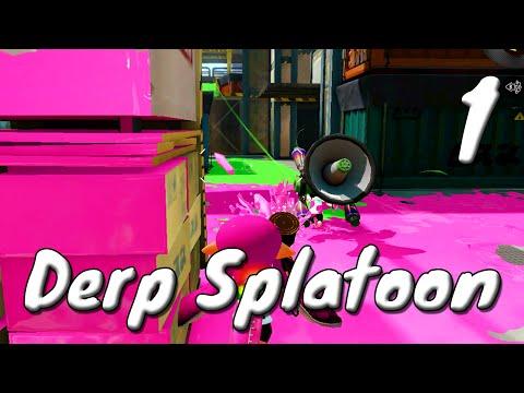 [1] Derp Splatoon (Splatoon Multiplayer w/ GaLm and the Derp Crew)