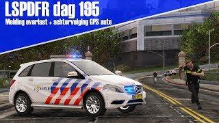 GTA 5 lspdfr dag 195 - Melding overlast + achtervolging gestolen voertuig met tracker! [B-klasse]