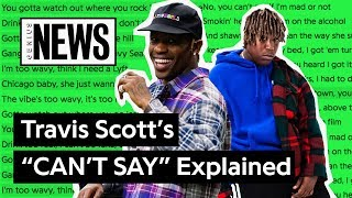Travis Scott S Can T Say Explained Song Stories