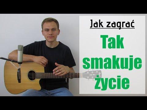 #136 Jak Zagrać Na Gitarze Tak Smakuje życie - Enej - JakZagrac.pl