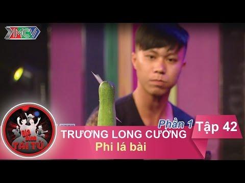 Phi lá bài ghim quả dưa leo - GĐ anh Trương Long Cường | GĐTT - Tập 42 | 03/07/2016