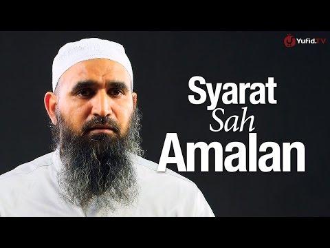 Ceramah Singkat: Syarat Sah Amalan - Syaikh Dr. Malik Husain Sya'ban.