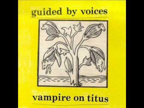 Guided By Voices - Perhaps Now the Vultures