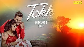 Tokk || Official Teaser || Sapna Chaudhary || Karan Mirza,Anney Bee || New Haryanvi Song 2018