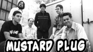 Watch Mustard Plug On And On video