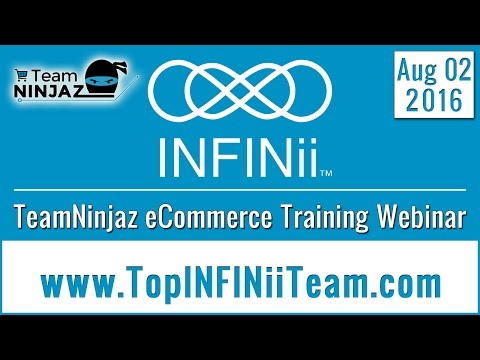 TeamNinjaz eCommerce Training Webinar How To Make Money With INFINii The Basics With Virginia F