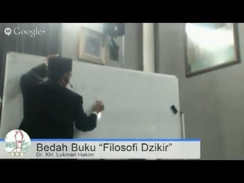 Bedah Buku Filosofi Dzikir, Dr. KH. Lukman Hakim