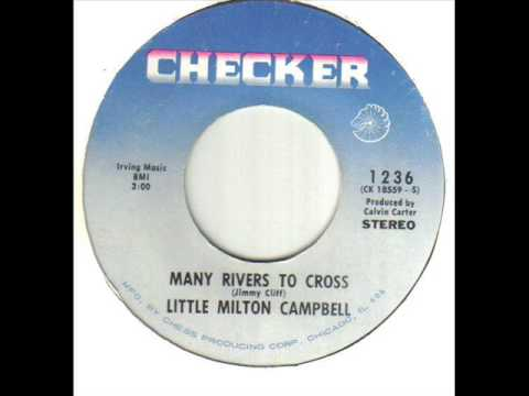 Little Milton Campbell Many Rivers To Cross