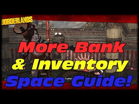 Borderlands How to Increase Your Backpack & Bank Inventory Space Using Willow Tree Mod Tool!