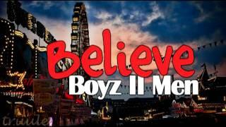 Watch Boyz II Men Believe video