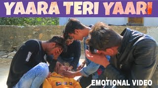 Yaara Teri Yaari |Best friendship Album Song|Emotional Friendship  Video|NT9|