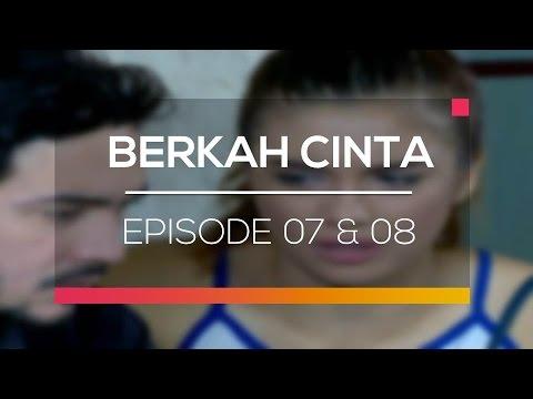 download lagu Berkah Cinta - Episode 07 Dan 08 Teaser gratis