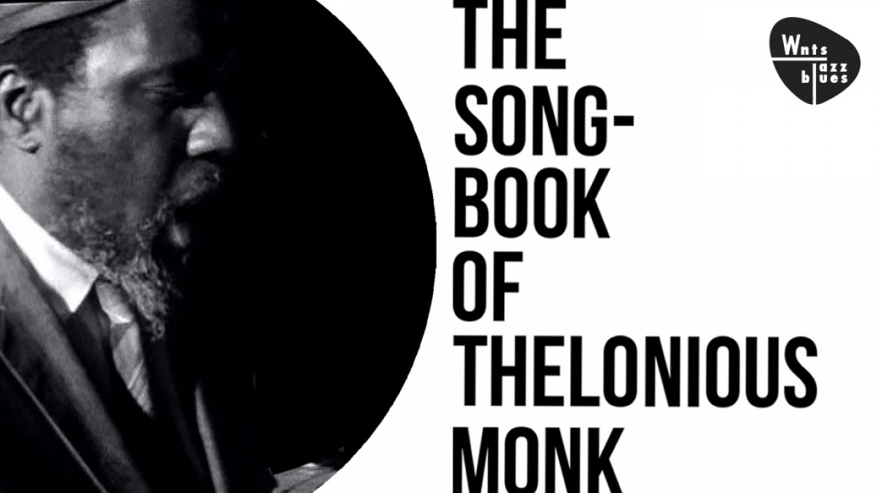 The Songbook of Thelonious Monk - Jazz Hits Suite