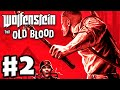 Wolfenstein The Old Blood Gameplay Walkthrough Part 2 Chapter 1 Prison PC PS4 Xbox One mp3