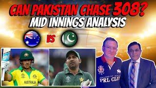 Can Pakistan Chase 308 ?   Mid Innings Analysis   Pak Vs Aus