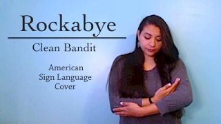 Clean Bandit - Rockabye ASL Cover