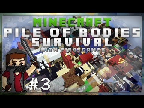 Fir4sGamer Pile of Bodies Survival هيا بنا نعيش #3