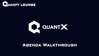 Quamfy Lounge E8 - QuantX Agenda Walkthrough, Who's Speaking and What to Expect, with Ghost!