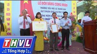 THVL   Hai trường học ở xã Tân An Luông đón bằng công nhận đạt chuẩn quốc gia