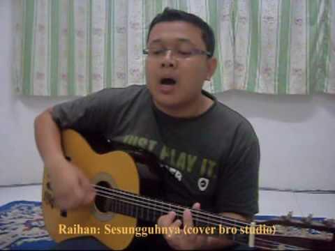 Raihan - Sesungguhnya (cover Brostudio) video