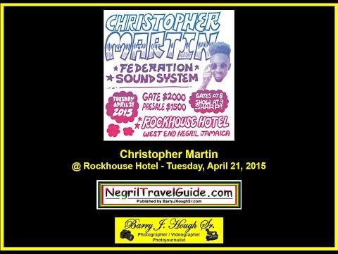 Christopher Martin @ Rockhouse Hotel - April 21, 2015