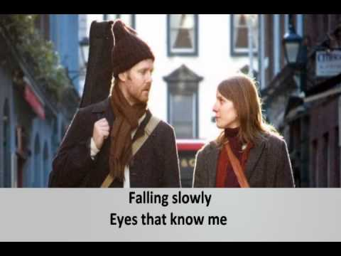 Falling slowly - With lyrics
