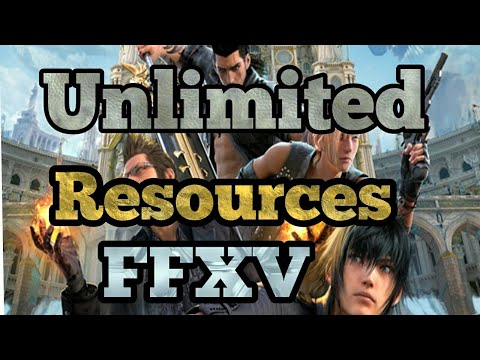Final Fantasy XV: New Empire Unlimited Resources