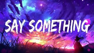 Download Lagu Justin Timberlake - Say Something ft. Chris Stapleton (Lyrics/Lyrics Video) Gratis STAFABAND