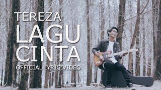 Tereza - Lagu Cinta (Official Lyric Video)