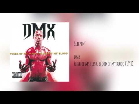 DMX  Slippin Explicit