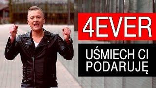 4Ever - Uśmiech Ci podaruję