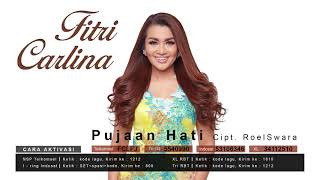 Fitri Carlina - Pujaan Hati (Official Audio Video)