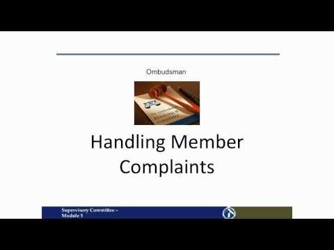 Supervisory Committee Training - Handling Member Complaints (5 of 6)