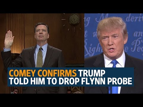 James Comey confirms Donald Trump told him to let Flynn probe go