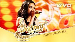 Ánh Sáng Của Em - Nguyễn Thị Ngân Hà | Tập 2 | Sing My Song - Bài Hát Hay Nhất 2016 [Official]