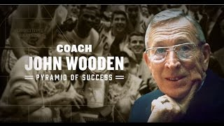 Coach John Wooden: The 4 Things a Man Must Learn to Do