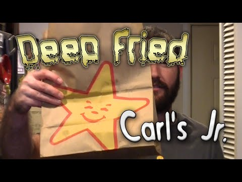 Deep Fried Carl's Jr.