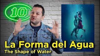 """La Forma del Agua (The Shape of Water)"": Crítica en 10 puntos"