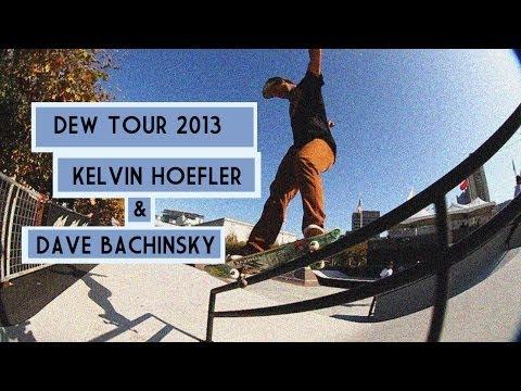 Kelvin Hoefler and Dave Bachinsky Dew Tour 2013