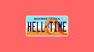 Hoodie Allen - Hell Of A Time (Audio)