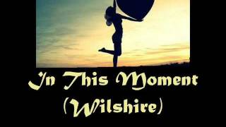 Watch Wilshire In This Moment video