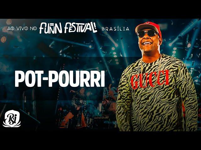 POT-POURRI   Psirico Ao Vivo no Funn Festival (4K) thumbnail